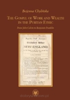 The Gospel of Work and Wealth in the Puritan Ethic
