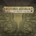 Echoing Angels - You Alone