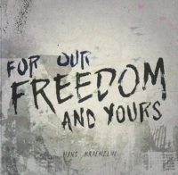 FOR OUR FREEDOM AND YOURS - Kraenzlin Hans CD